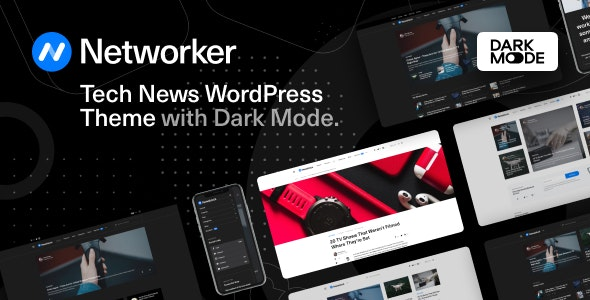 ThemeForest Nulled Networker v1.0.7 - Tech News WordPress Theme with Dark Mode